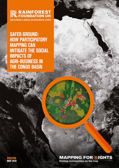 Safer Ground: How Participatory Mapping can Mitigate the Impacts of Agribusiness in the Congo Basin