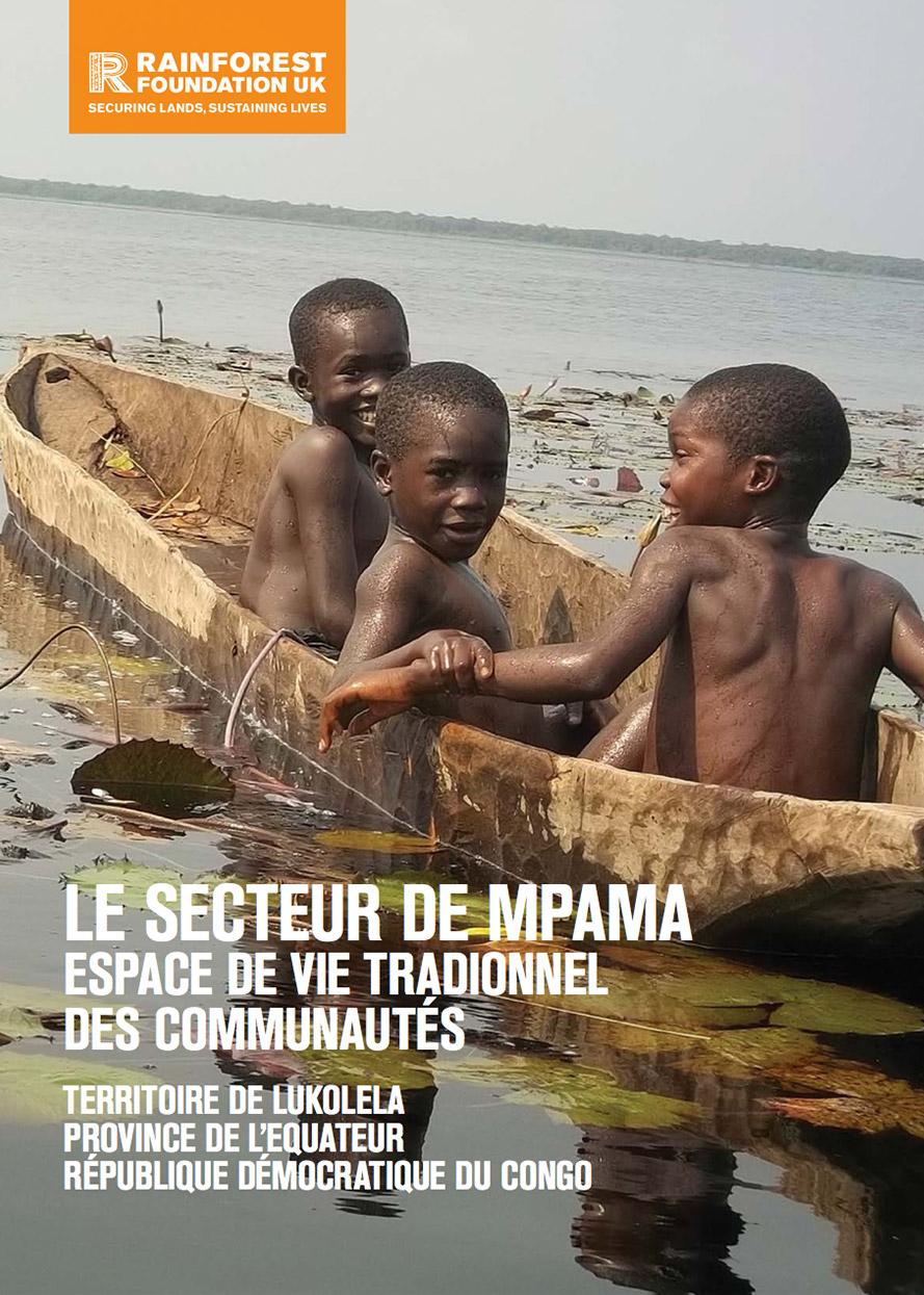Le Secteur de Mpama: Espace de Vie Traditionnel des Communautés