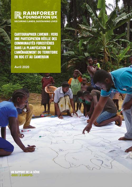 CARTOGRAPHIER L'AVENIR : VERS UNE PARTICIPATION RÉELLE DES COMMUNAUTÉS FORESTIÈRES DANS LA PLANIFICATION DE L'AMÉNAGEMENT DU TERRITOIRE EN RDC ET AU CAMEROUN