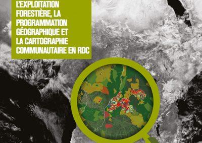 En Désaccord: Le Moratoire sur l'exploitation forestiére, la programmation géographique et la cartographie communautaire en RDC
