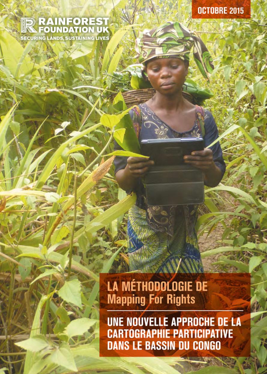 La Méthodologie MappingForRights: Une Nouvelle Approche de la Cartographie Participatif dans le Bassin du Congo