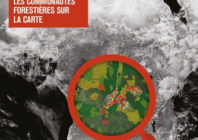 MAPPING FOR RIGHTS: METTRE LES COMMUNAUTÉS FORESTIÈRES SUR LA CARTE